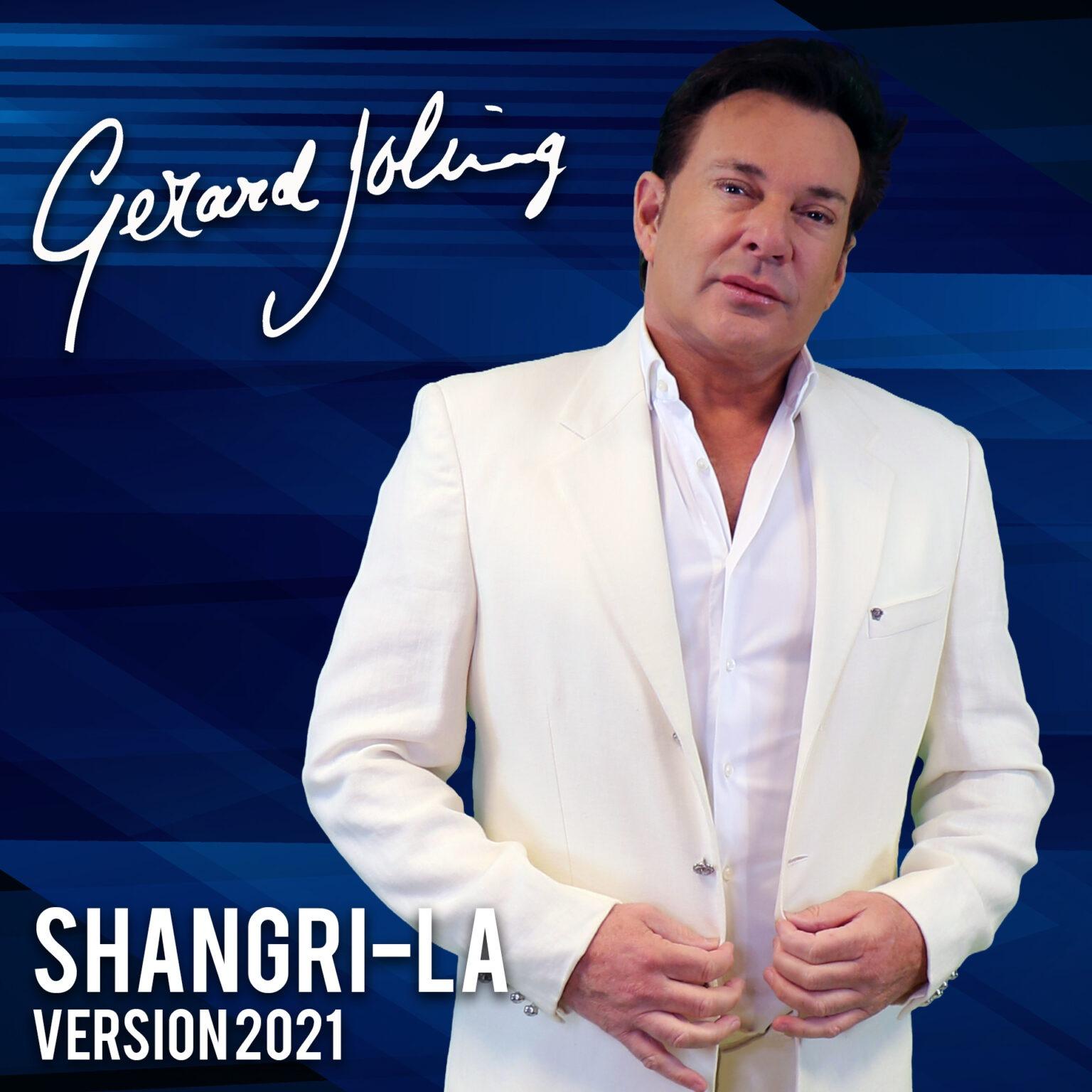 Gerard Joling - Shangri-La (Version 2021)